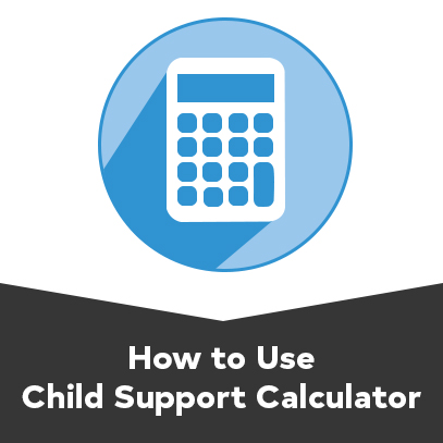Guid of child support calculator